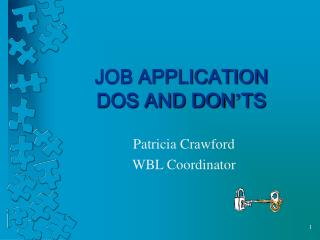JOB APPLICATION  DOS AND DON TS