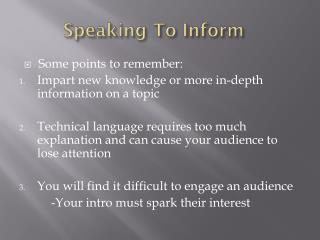 Speaking To Inform