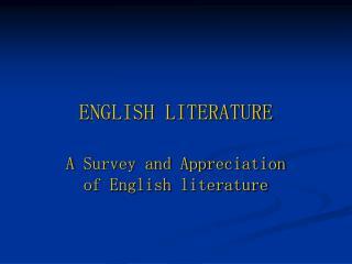 E NGLISH LITERATURE