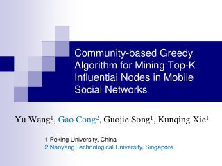 Community-based Greedy Algorithm for Mining Top-K Influential Nodes in Mobile Social Networks