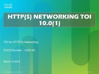 HTTP(S) NETWORKING TOI 10.0(1)