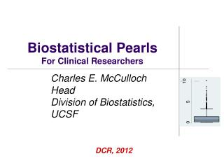 Biostatistical Pearls For Clinical Researchers