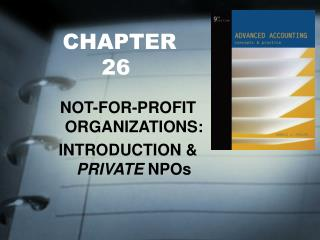 NOT-FOR-PROFIT ORGANIZATIONS: INTRODUCTION  PRIVATE NPOs