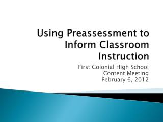 Using Preassessment to Inform Classroom Instruction