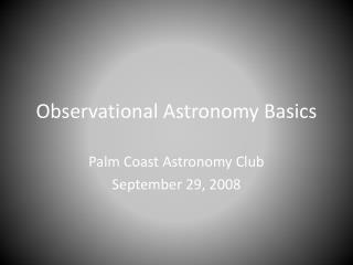 Observational Astronomy Basics
