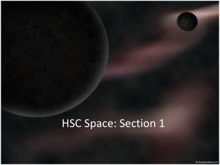 HSC  Space : Section 1