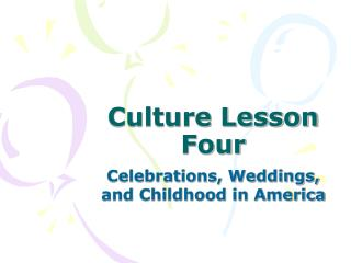 Culture Lesson Four