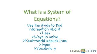 What is a System of Equations?