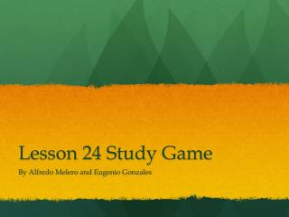 Lesson 24 Study Game