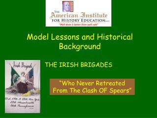 Model Lessons and Historical Background