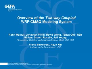 Overview of the  Two-way Coupled  WRF-CMAQ Modeling System