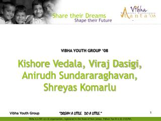 VIBHA YOUTH GROUP '08