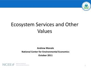 Ecosystem Services and Other Values