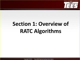 Section 1: Overview  of RATC  Algorithms