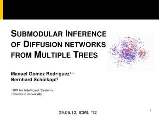 Submodular Inference  of Diffusion networks from Multiple Trees