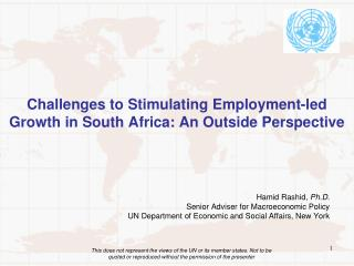 Challenges to Stimulating Employment-led Growth in South Africa: An Outside Perspective