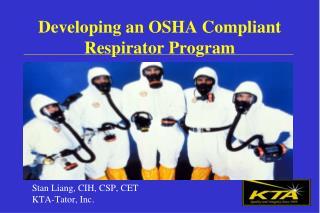 Developing an OSHA Compliant Respirator Program