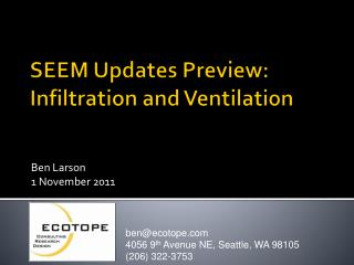 SEEM Updates Preview: Infiltration and Ventilation