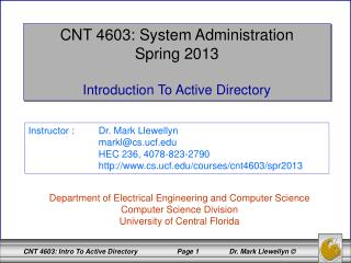 CNT 4603: System Administration Spring 2013 Introduction To Active Directory