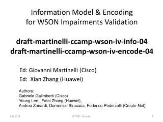 Ed: Giovanni Martinelli (Cisco) Ed:  Xian Zhang (Huawei)