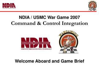 NDIA / USMC War Game 2007 Command & Control Integration
