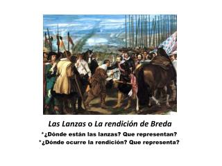 Las Lanzas  o  La rendici�n de Breda