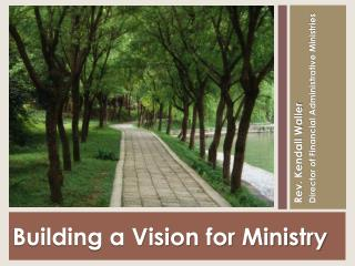 Building a Vision for Ministry