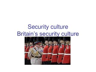 Security culture Britain's security culture