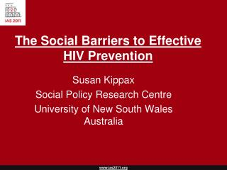 The Social Barriers to Effective HIV Prevention