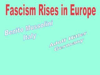 Fascism Rises in Europe