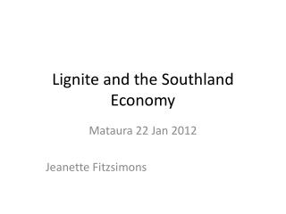 Lignite and the Southland Economy
