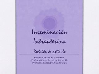 Inseminación Intrauterina Revisión de artículo