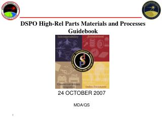 DSPO High-Rel Parts Materials and Processes Guidebook
