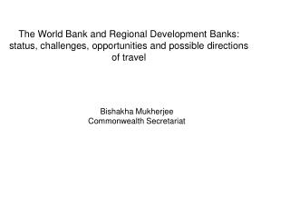 Bishakha Mukherjee Commonwealth Secretariat