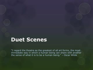 Duet Scene s