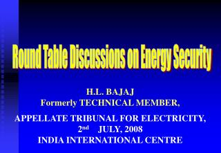 Round Table Discussions on Energy Security