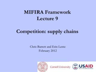 MIFIRA Framework Lecture 9 Competition: supply chains