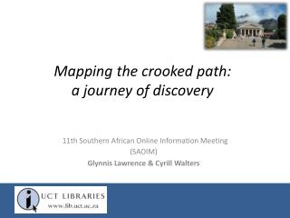 Mapping the crooked path:  a journey of discovery