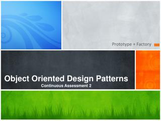 Object Oriented Design Patterns  Continuous Assessment 2
