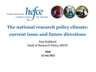 The national research policy climate: current issue and future directions