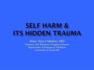 Self harm  &  its  hidden  Trauma