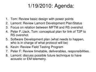 1/19/2010: Agenda :