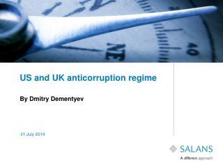 US and UK anticorruption regime