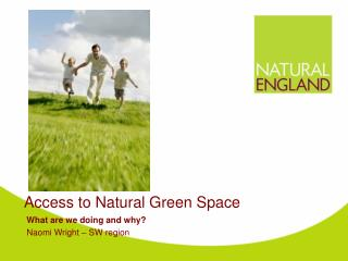 Access to Natural Green Space