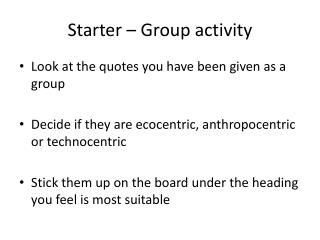Starter  –  Group activity