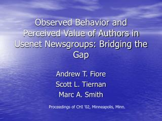Observed Behavior and  Perceived Value of Authors in Usenet Newsgroups: Bridging the Gap