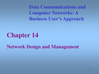 Chapter 14Network Design and Management