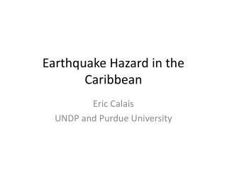 Earthquake Hazard in the Caribbean