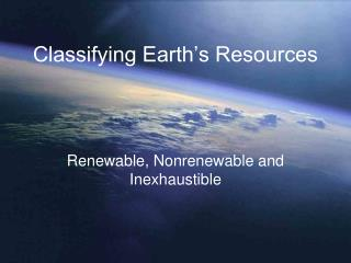 Classifying Earth's Resources