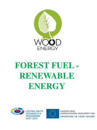 FOREST  FUEL -  RENEWABLE ENERGY